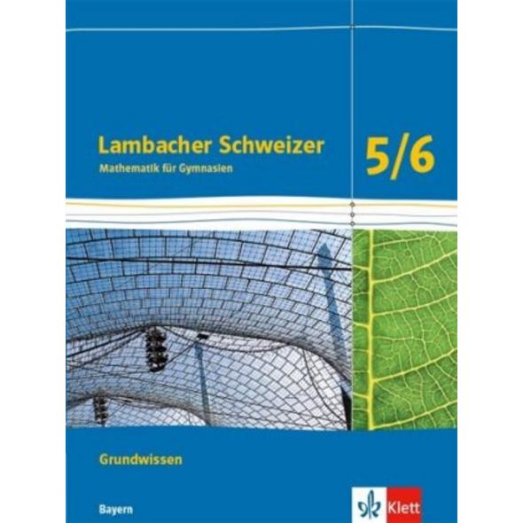 Lambacher Schweizer Mathematik Grundwissen 5 6. Sc