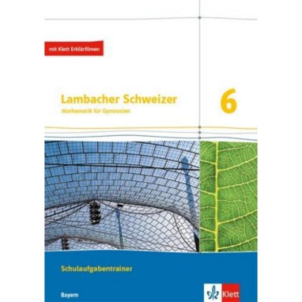 Lambacher Schweizer Mathematik 6. Ausgabe Bayern.