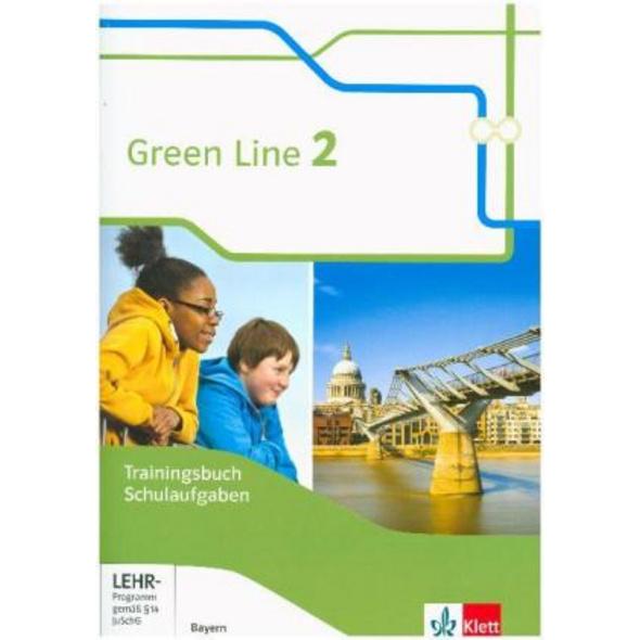 Green Line 2. Ausgabe Bayern. Trainingsbuch Schula