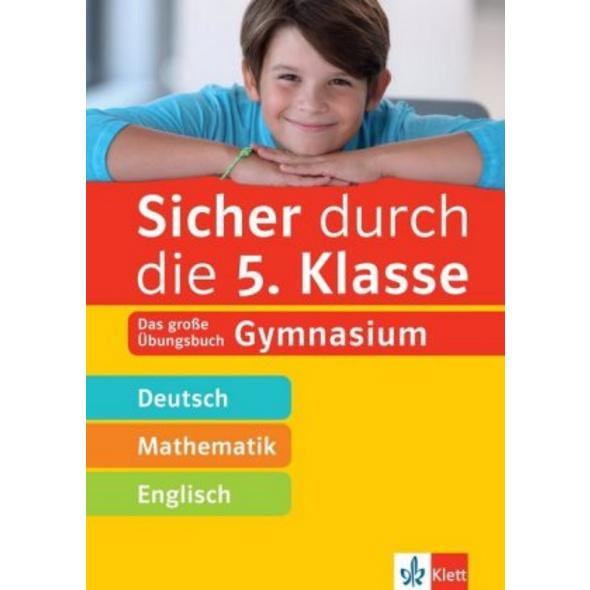 Sicher durch die 5. Klasse - Deutsch, Mathe, Engli