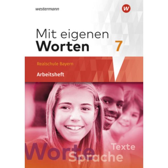 Mit eigenen Worten 7. Arbeitsheft. Sprachbuch für
