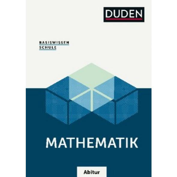 Basiswissen Schule - Mathematik Abitur