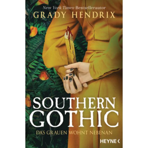 Southern Gothic - Das Grauen wohnt nebenan
