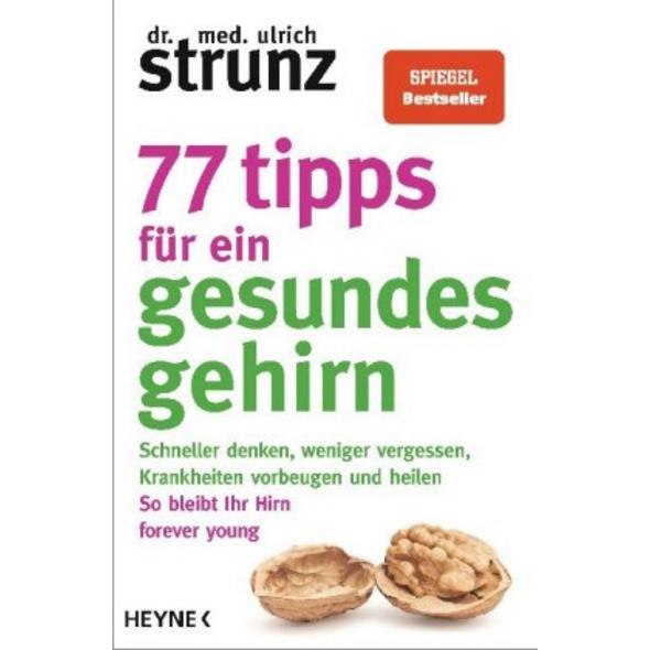 77 Tipps für ein gesundes Gehirn