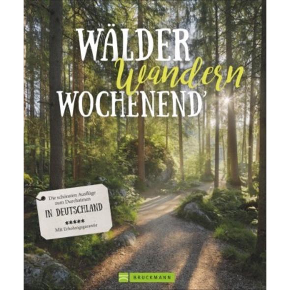 Wälder, Wandern, Wochenend