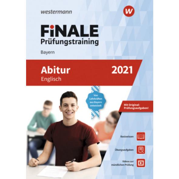 FiNALE Prüfungstraining 2021 Abitur Bayern. Englis