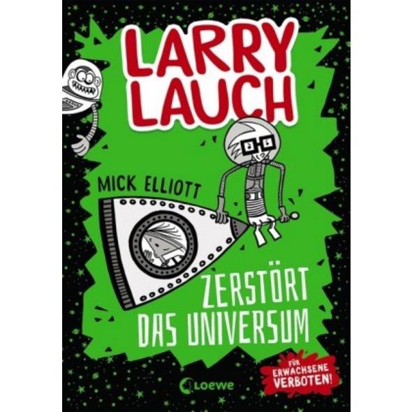 Larry Lauch zerstört das Universum  Band 2