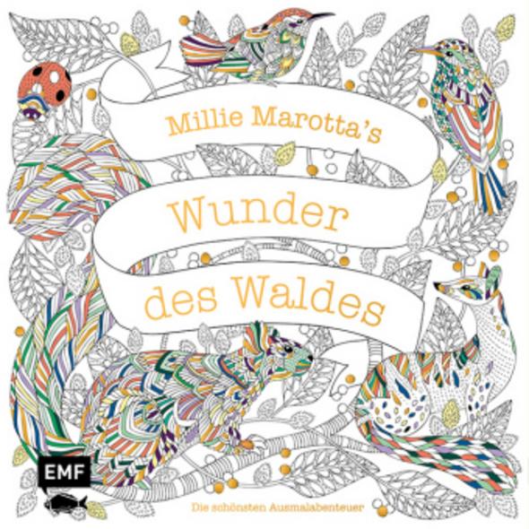 Millie Marotta s Wunder des Waldes - Die schönsten