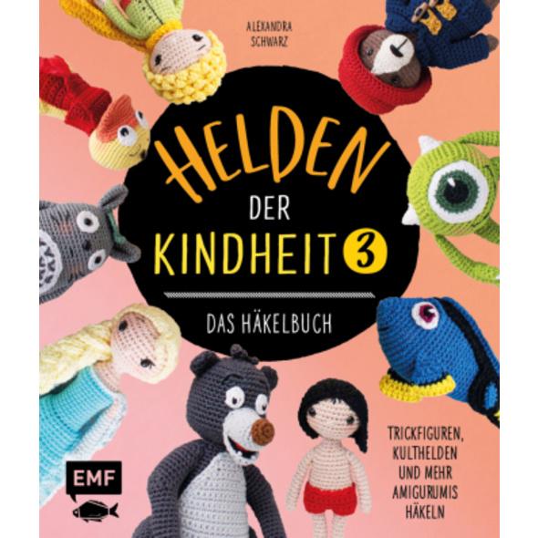 Helden der Kindheit 3 - Das Häkelbuch - Band 3