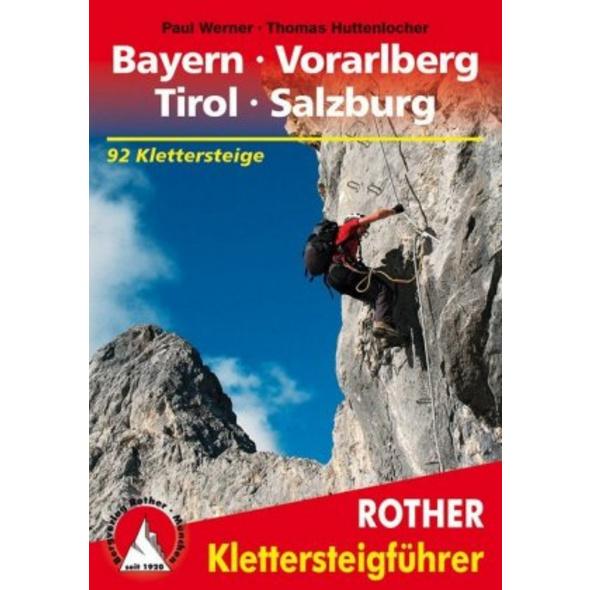 Klettersteige Bayern - Vorarlberg - Tirol - Salzbu