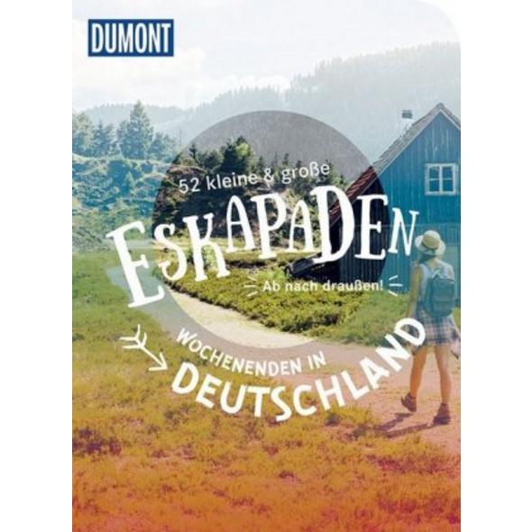 52 kleine   große Eskapaden Wochenenden in Deutsch