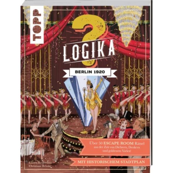 Logika - Berlin 1920: Logikrätsel für zwischendurc