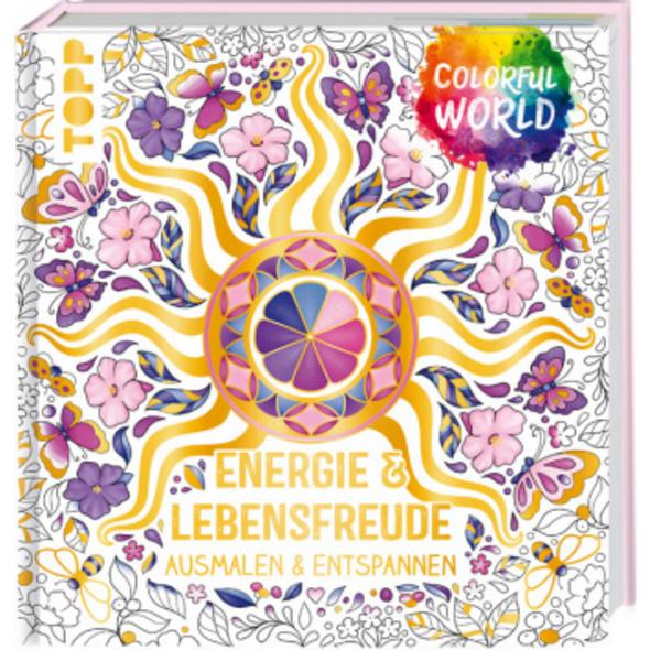 Colorful World - Energie   Lebensfreude