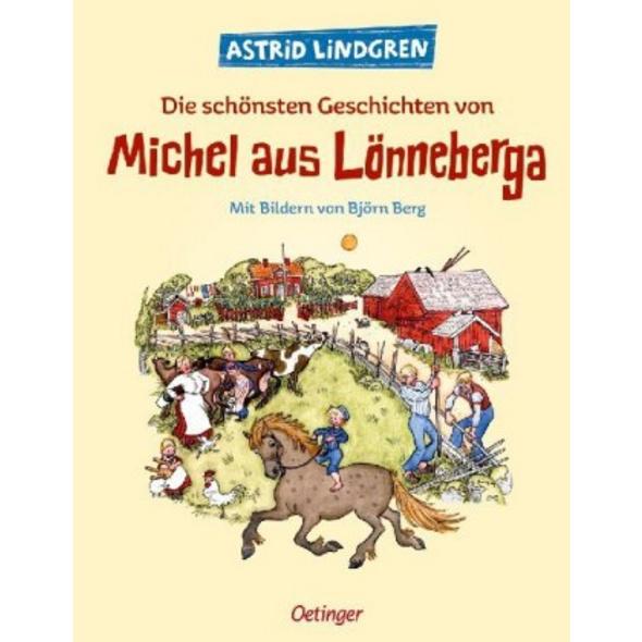 Die schönsten Geschichten von Michel aus Lönneberg
