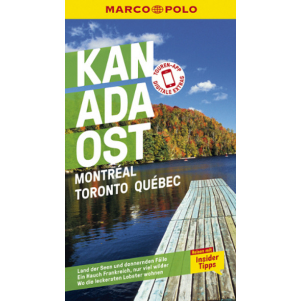 MARCO POLO Reiseführer Kanada Ost, Montreal, Toron