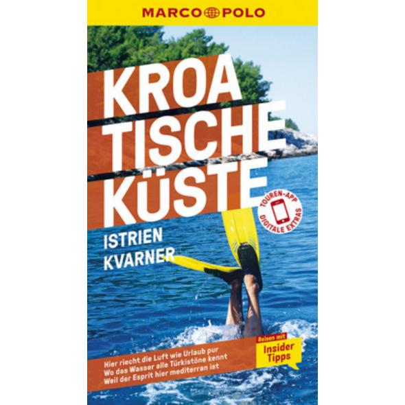MARCO POLO Reiseführer Kroatische Küste Istrien, K