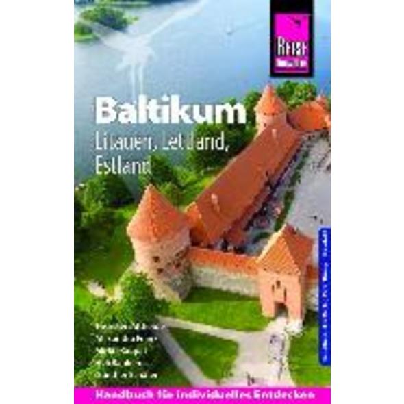 Reise Know-How Reiseführer Baltikum: Litauen, Lett
