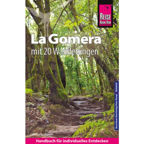 Reise Know-How Reiseführer La Gomera mit 20 Wander
