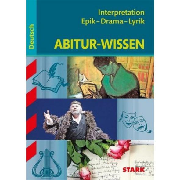 STARK Abitur-Wissen - Deutsch Interpretation Epik
