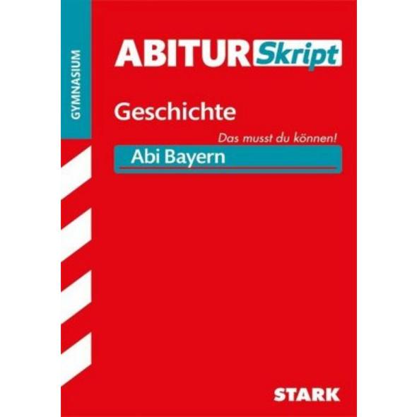 AbiturSkript - Geschichte Bayern