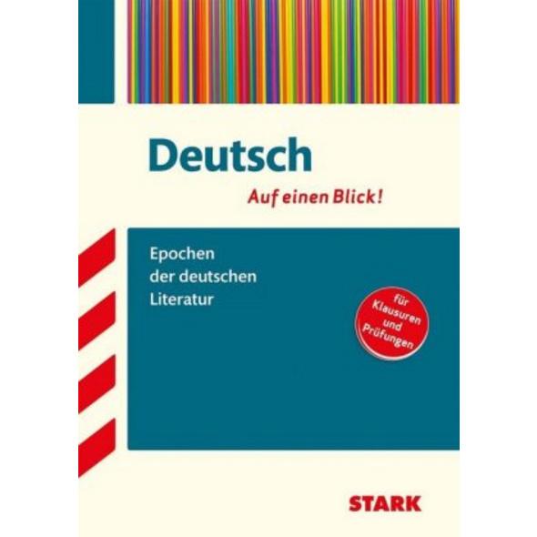 Deutsch - auf einen Blick! Epochen der deutschen L