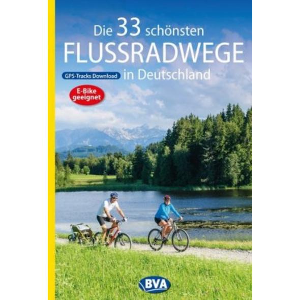 Die 33 schönsten Flussradwege in Deutschland mit G