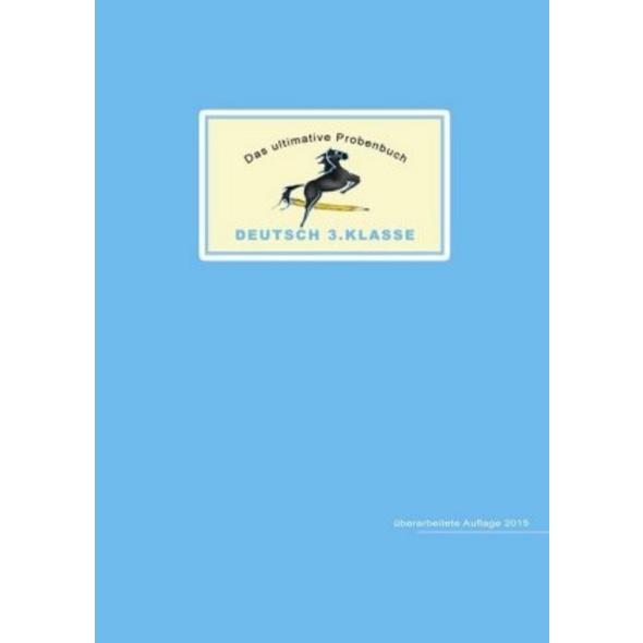 Das ultimative Probenbuch Deutsch 3. Klasse