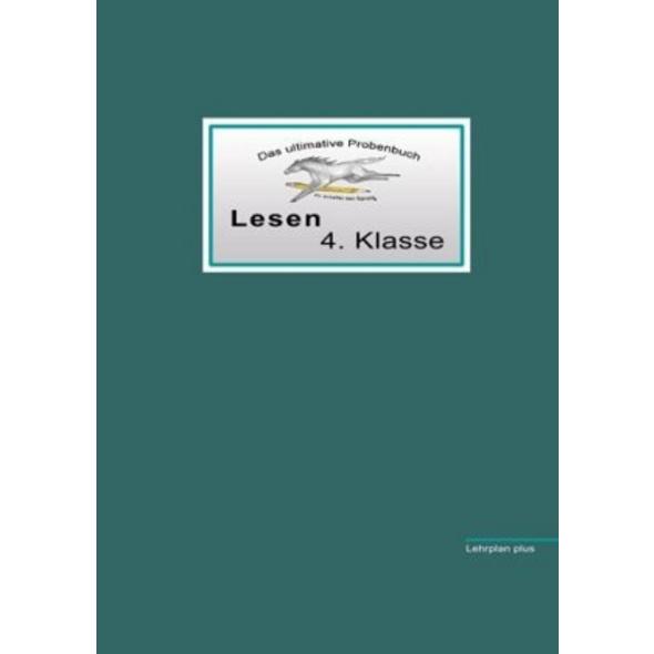 Das ultimative Probenbuch Lesen 4. Klasse
