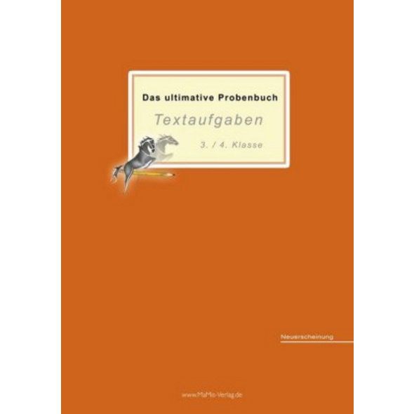 Das ultimative Probenbuch Textaufgaben 3. 4. Klass