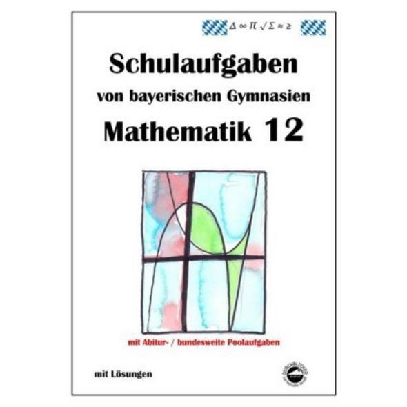 Arndt, C: Mathematik 12, mit Lösungen