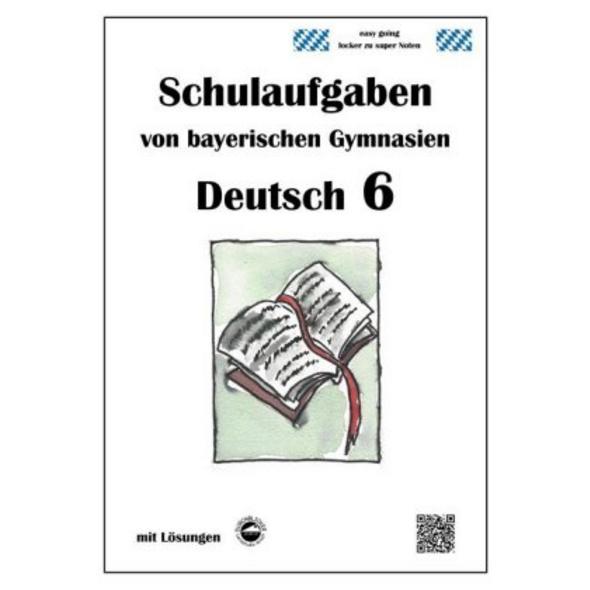 Deutsch 6, Schulaufgaben von bayerischen Gymnasien