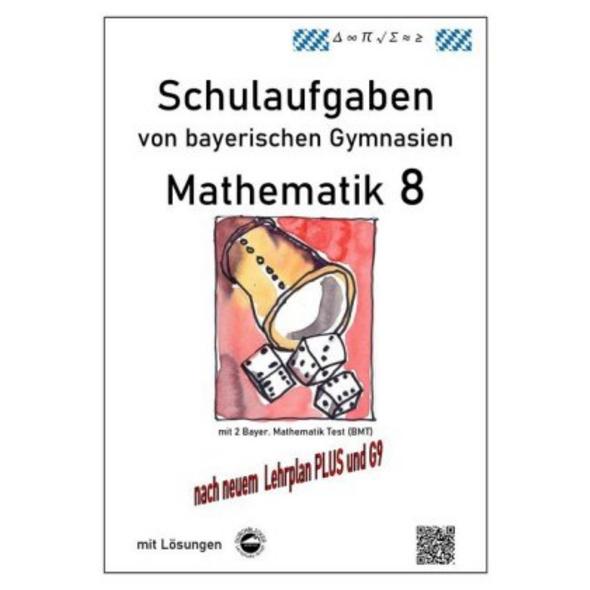 Mathematik 8 Schulaufgaben  G9, LehrplanPLUS  von
