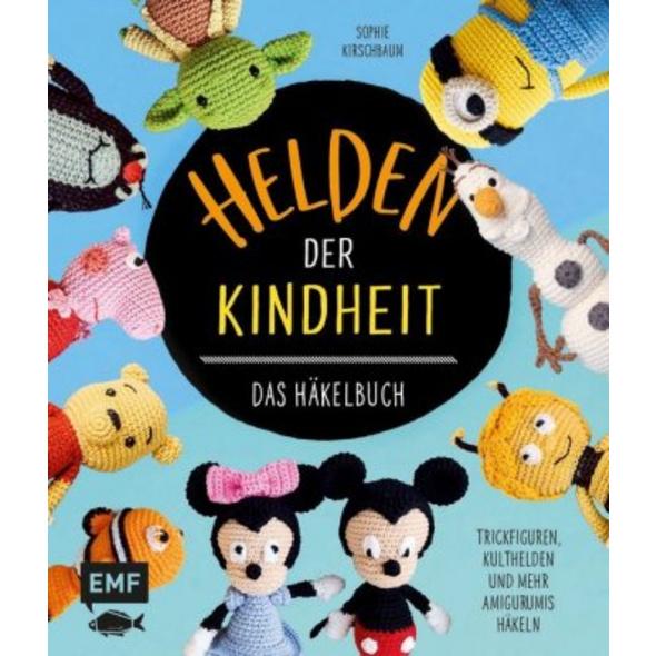 Helden der Kindheit - Das Häkelbuch - Trickfiguren