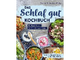 Das Schlaf-gut-Kochbuch