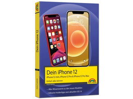 iPhone 12, 12 mini, 12 Pro und 12 Pro Max - Einfac